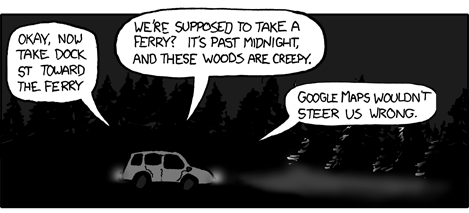 Google Maps wouldn't steer us wrong